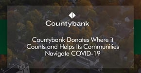 Countybank Donates Where It Can Make the Most Impact