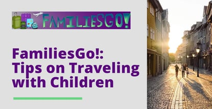 Familiesgo Provides Tips On Traveling With Children
