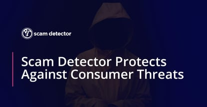 Scam Detector Protects Against Consumer Threats