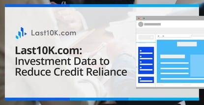Last10k Com Provides Investment Data To Reduce Credit Reliance