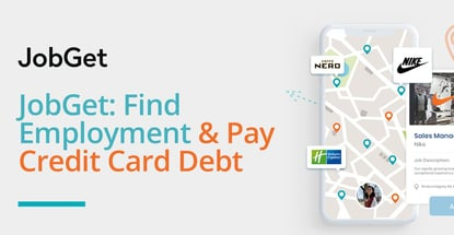 Jobget Helps People Find Employment And Pay Credit Card Debt