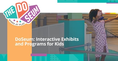 Doseum Offers Interactive Exhibits And Programs For Kids