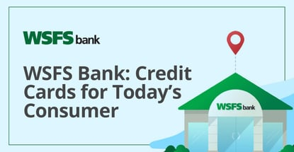 Wsfs Bank Offers Credit Cards For Todays Consumer