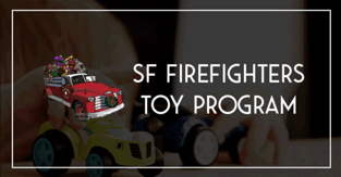 SF Firefighters Toy Program Image