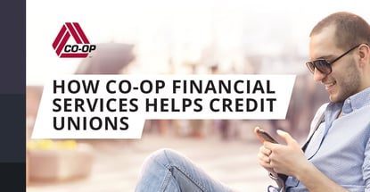 How Co Op Financial Services Helps Credit Unions
