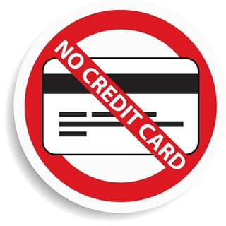 No Credit Cards Accepted