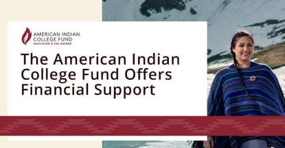 The American Indian College Fund Offers Financial Support