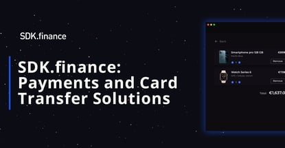 Sdk Finance Facilitates Payments And Card Transfer Solutions