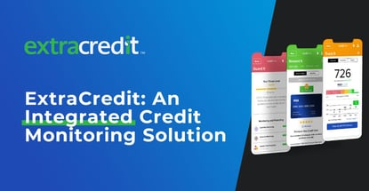 Extracredit Is An Integrated Credit Monitoring Solution