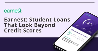 Earnest Offers Student Loans That Look Beyond Credit Scores
