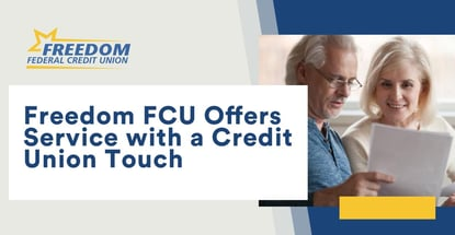 Freedom Fcu Offers Service With A Credit Union Touch