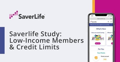 Saverlife Study On Low Income Members And Credit Limits