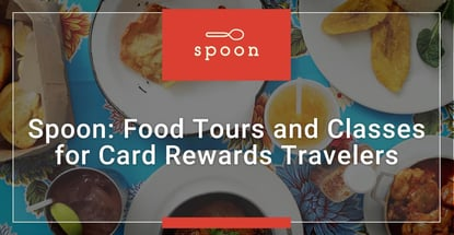 Spoon Offers Food Tours And Classes For Card Rewards Travelers