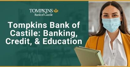 Tompkins Bank Of Castile On Banking Credit Education
