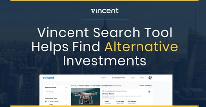 Vincent Search Tool Helps Find Alternative Investments