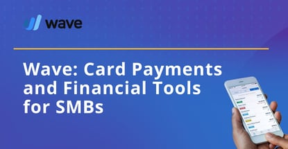 Wave Offers Card Payments And Financial Tools For Smbs