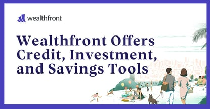 Wealthfront Offers Credit Investment And Savings Tools