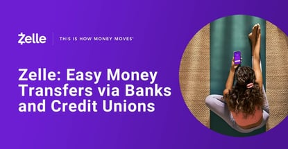 Zelles Easy Money Transfers Via Banks And Credit Unions
