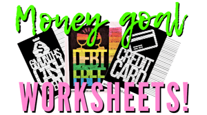 Money Goal Worksheets Graphic