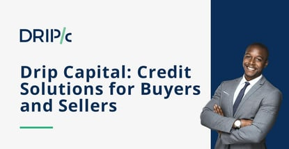 Drip Capital Offers Credit Solutions For Buyers And Sellers