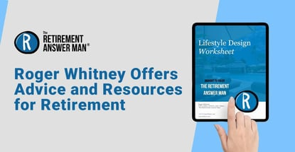 Roger Whitney Offers Advice And Resources For Retirement
