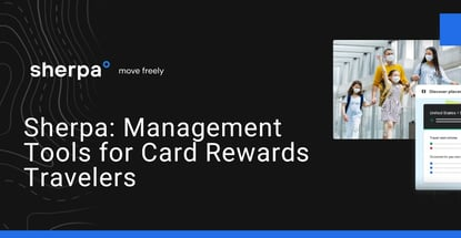 Sherpa Provides Management Tools For Card Rewards Travelers