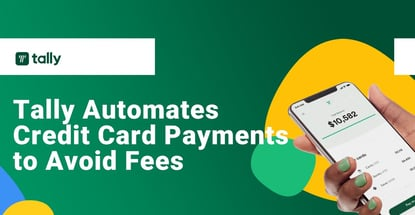 Tally Automates Credit Card Payments To Avoid Fees