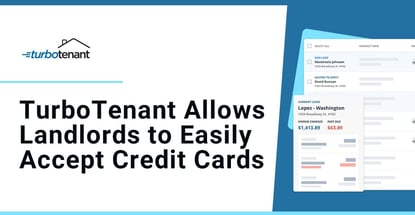 Turbotenant Allows Landlords To Easily Accept Credit Cards