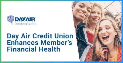 Day Air Credit Union Enhances Members Financial Health