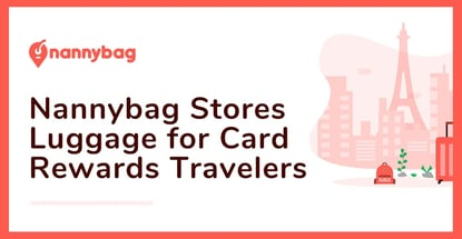 Nannybag Stores Luggage For Card Rewards Travelers