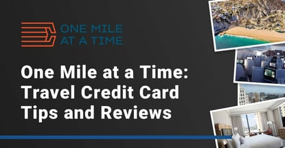 One Mile At A Time Offers Travel Credit Card Tips And Reviews