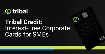 Tribal Credit Offers Interest Free Corporate Cards For Sme