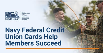 Navy Federal Credit Union Cards Help Members Succeed