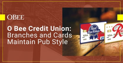 O Bee Credit Union Branches And Cards Maintain Pub Style