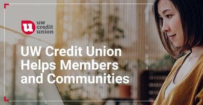Uw Credit Union Helps Members And Communities