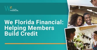 We Florida Financial: A Community Credit Union That Helps 45,000+ Members Save and Build Credit