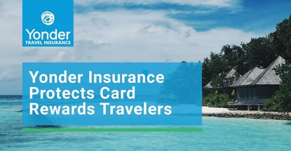 Yonder Insurance Protects Card Rewards Travelers