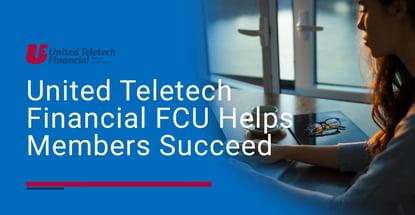 United Teletech Financial Fcu Helps Members Succeed