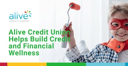 Alive Credit Union Helps Build Credit And Financial Wellness
