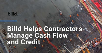 Billd Helps Contractors Manage Cash Flow And Credit