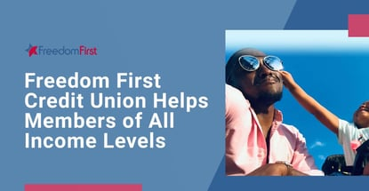 Freedom First Credit Union Helps Offers Something For Everyone