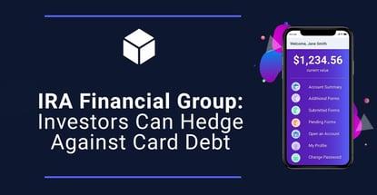 Ira Financial Group Investors Hedge Against Credit Card Debt
