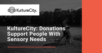 Kulturecity Donations Support People With Sensory Needs