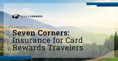 Seven Corners Insures Card Rewards Travelers