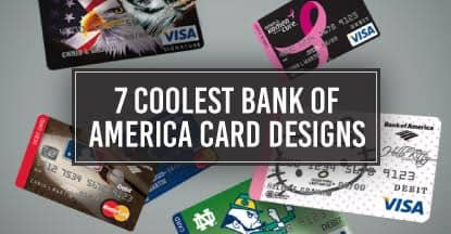 7 Coolest Bank of America Card Designs