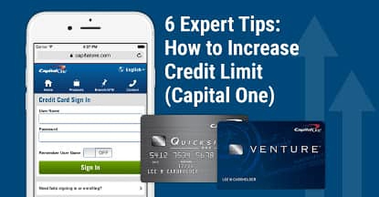 7 Expert Tips → How to Increase Credit Limit (Capital One