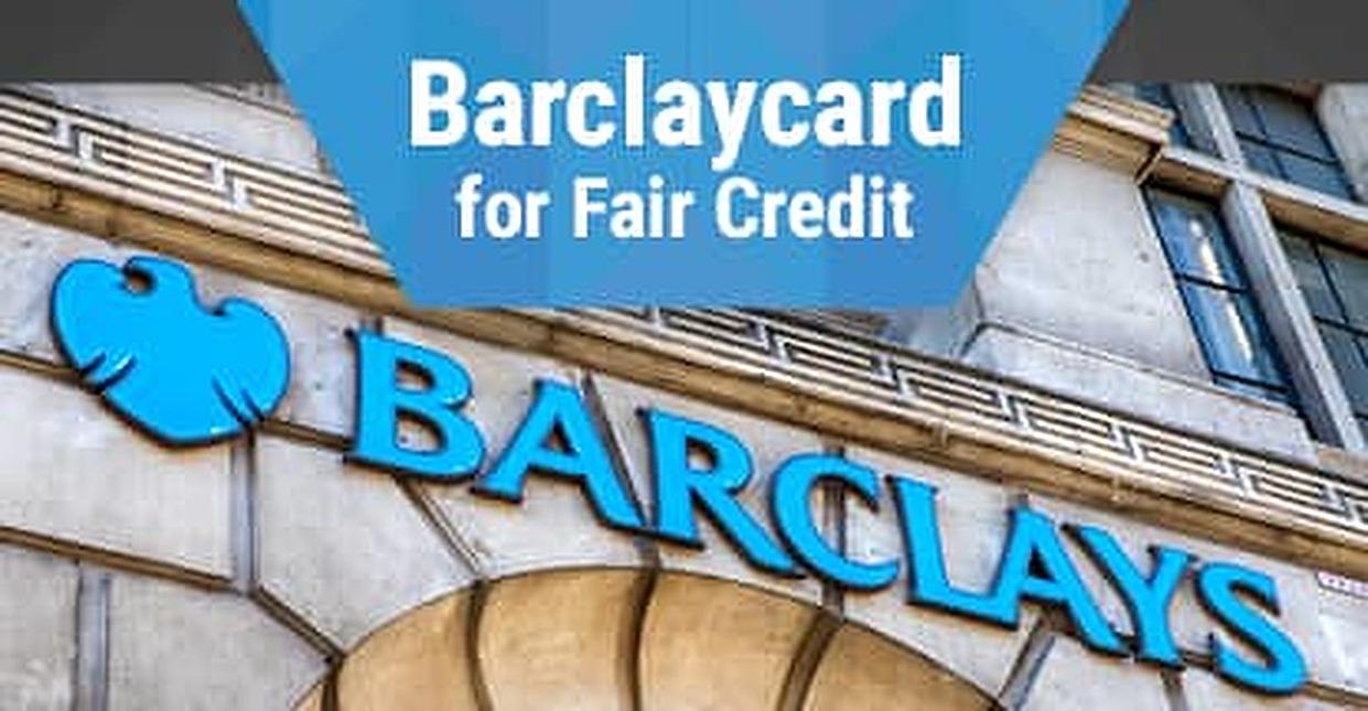 Barclaycard for Fair Credit (Barclaycard Rewards MasterCard®)