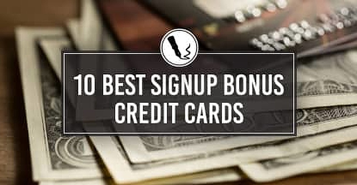 "10 Best ""Signup Bonus"" Credit Cards (2018)"