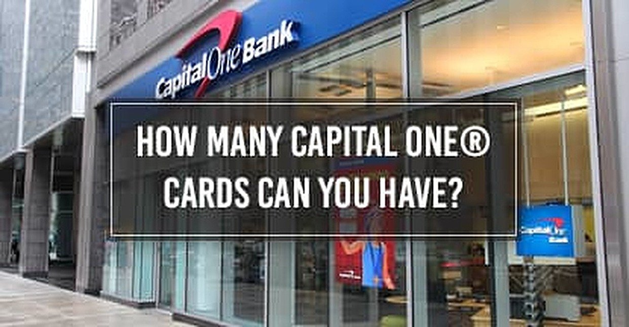 How Many Capital One® Cards Can You Have?