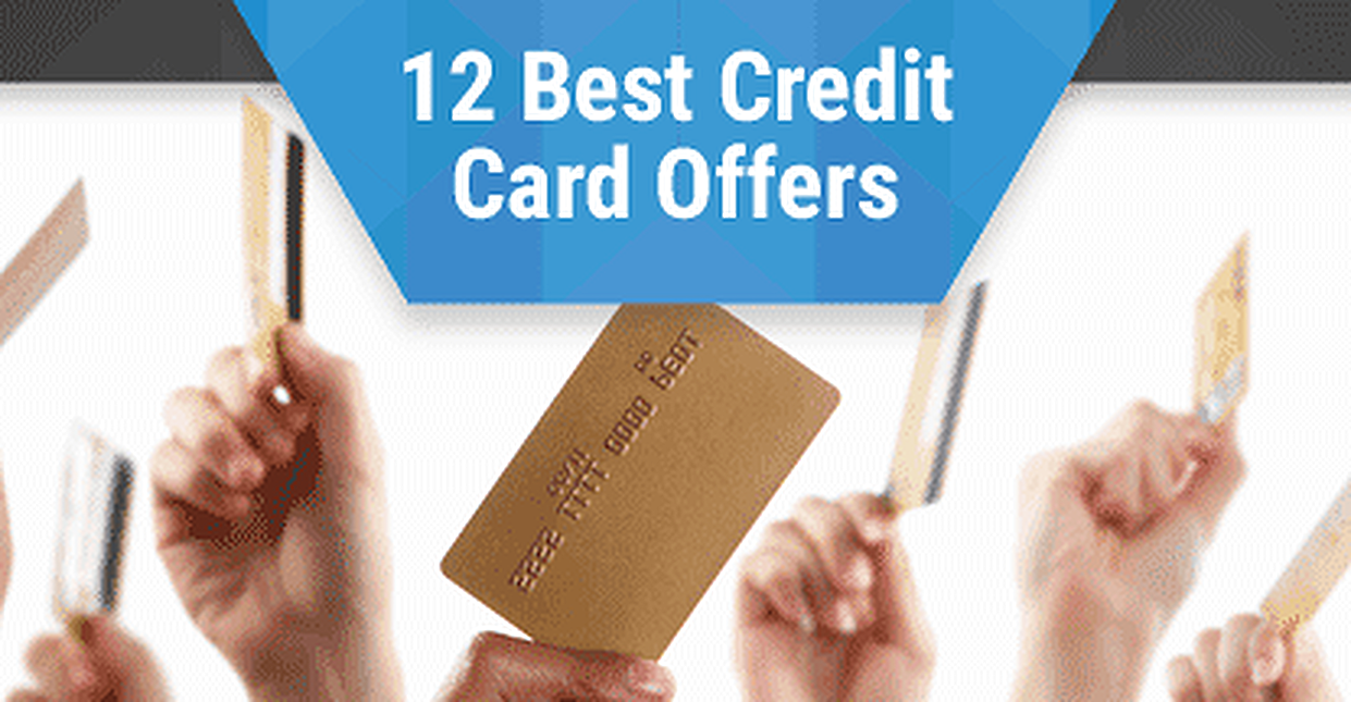 12 Best Credit Card Offers (2017) – Expert Reviews